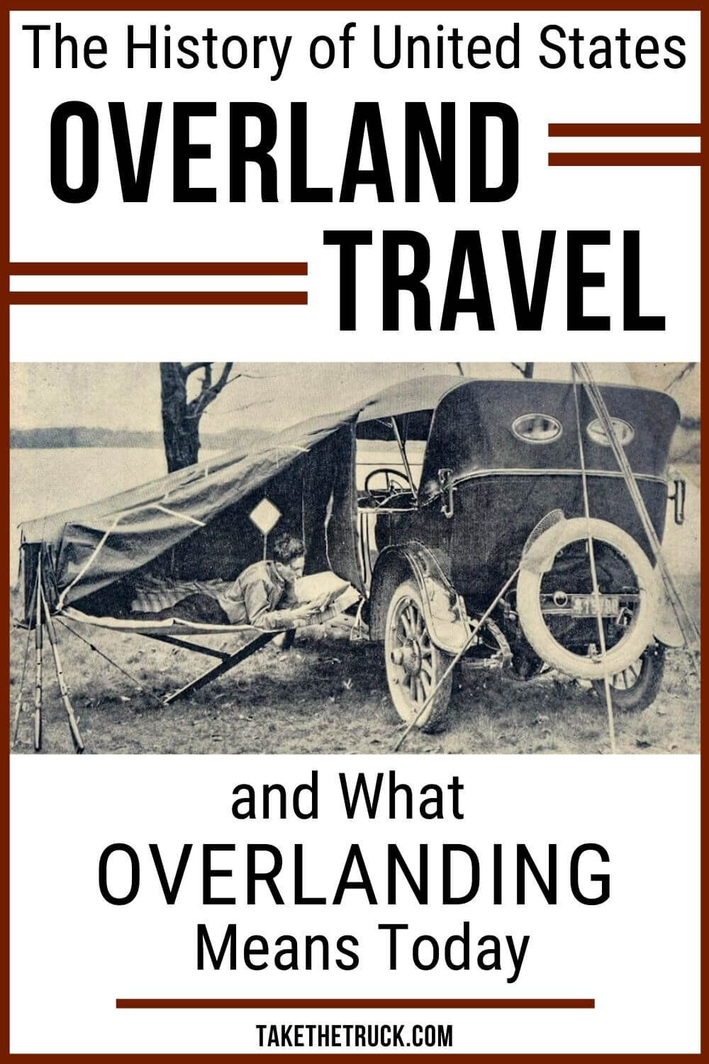 Fun and quick read all about the history of overlanding and overland travel in the U.S. Helps to answer the question, What is overlanding? and gives overlanding basics for beginners.