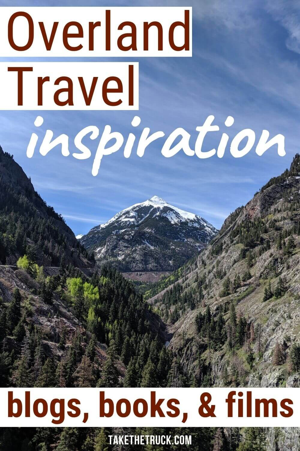 A list of overlanding ideas from blogs, books, and films made by full time overlanding families and other overlanding travelers. Full of overlanding destinations & routes and overlanding pictures.