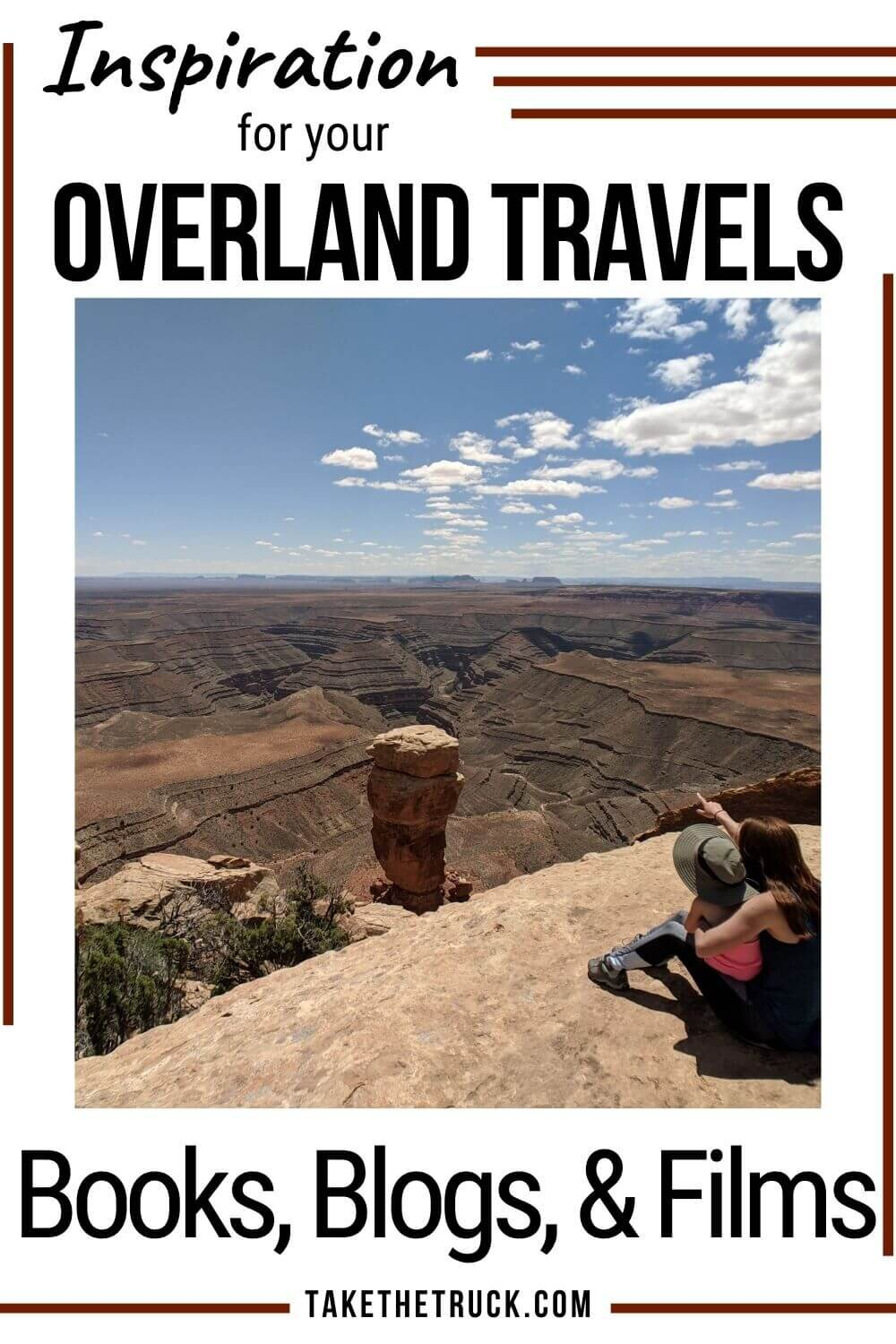 A list of overlanding ideas from books, blogs, and films made by full time overlanding families and other overlanding travelers. Full of overlanding destinations & routes and overlanding pictures.