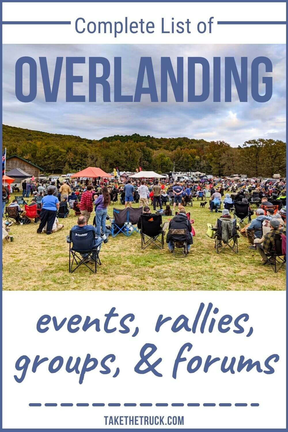 Are you an overlanding beginner wondering how to start overlanding? Use this master list to find an overland group, overland event, forum, overland rally, or overland expo all about overland travel!