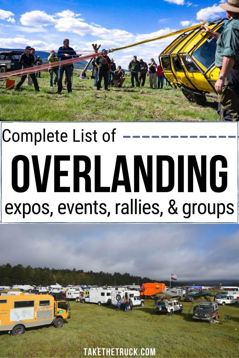 Are you an overlanding beginner wondering how to start overlanding? Use this list to find an overland event, overland group, forum, overland rally, or overland expo all about overland travel!